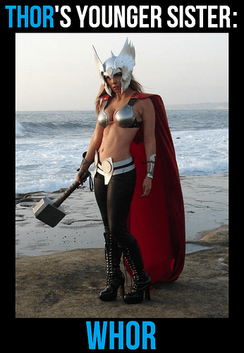 Thor's younger sister – Whor